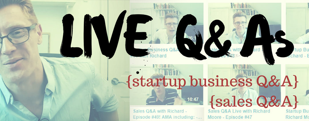 How Do you Get Your First Customer? Startup Q&A Week #149