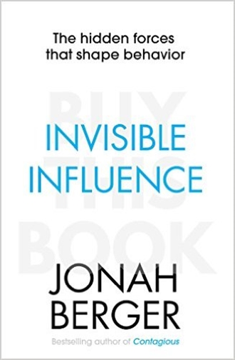 Invisible Influence - Jonah Berger