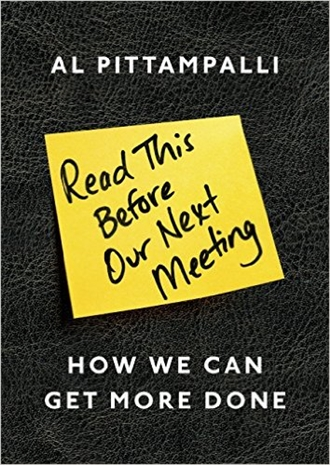 Read This Before Our Next Meeting - Al Pittampalli