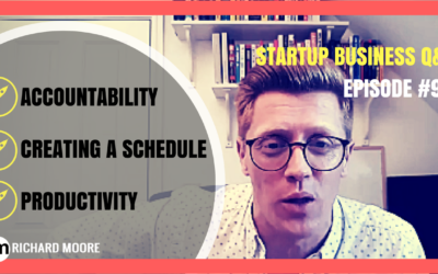 🚀 Accountability 🚀 Creating a Schedule 🚀 Productivity: Startup Business Q&A Episode #93