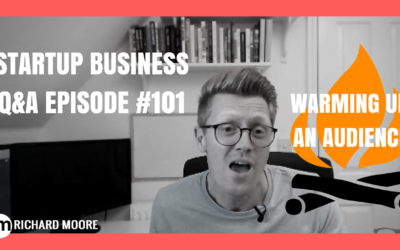 🔥How to Warm Up an Audience🔥 – Startup Business Q&A Episode #101