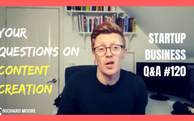 Your Questions on Content Creation – Startup Business Q&A #120