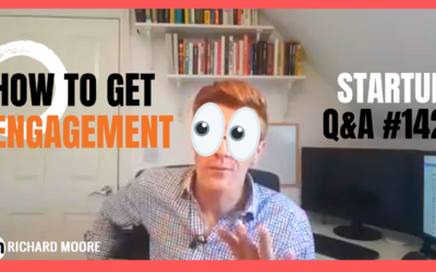 LIVE! Getting Engagement: Startup Q&A week #142