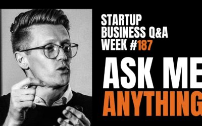 Ask Me Anything: Startup Business Q&A LIVE – Week #187