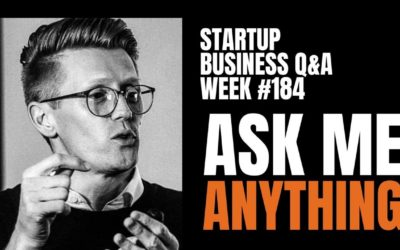 Ask Me Anything! Startup Q&A LIVE – Week #184