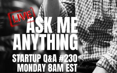 The Christmas AMA – Startup Q&A LIVE: Week #230