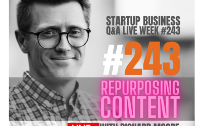 Repurposing Content: Startup Q&A LIVE – Week #243
