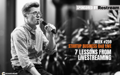 What I've learned from Livestreaming: Startup Q&A – Week #259
